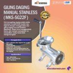 Jual Giling Daging Manual Stainless MKS-SG22 di Bogor