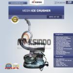 Jual Mesin Ice Crusher (MKS-22SS) di Bogor