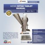 Jual Mesin Cetak Tablet Manual – MKS-TBL11 di Bogor