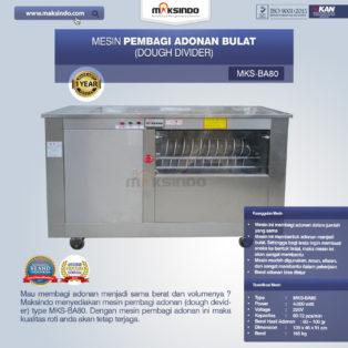 Jual Pembagi Adonan Bulat (Dough Divider) MKS-BA80 di Bogor