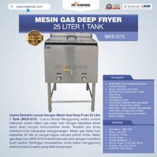 Jual Gas Deep Fryer 25 Liter 1 Tank (G75) Di Bogor